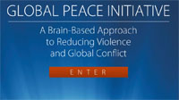 Global Peace Initiative: A Brain-Based Approach to Reducing Violence and Global Conflict